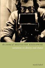 The Cinema of Krzysztof Kieślowski