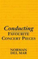 Conducting Favourite Concert Pieces