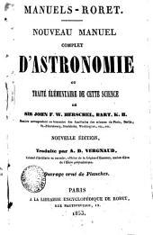 Nouveau manuel complet d'astronomie ou Traité élémentaire de cette science