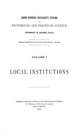 Local Government in Michigan and the Northwest: Read Before the American Social Science Association, September 7, 1882, Volume 1