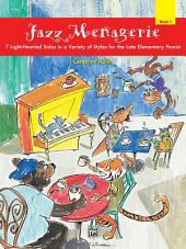 Jazz Menagerie, Book 1: For Late Elementary Piano