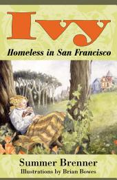 Ivy, Homeless in San Francisco: Edition 2