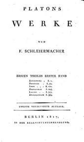Werke: Einleitung. Phaidros. Lysis. Protagoras. Laches. Anmerkungen, Band 1,Ausgabe 1
