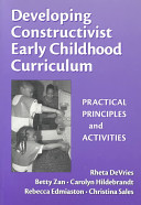 Developing Constructivist Early Childhood Curriculum Book PDF