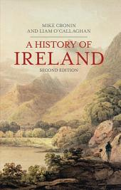 A History of Ireland: Edition 2