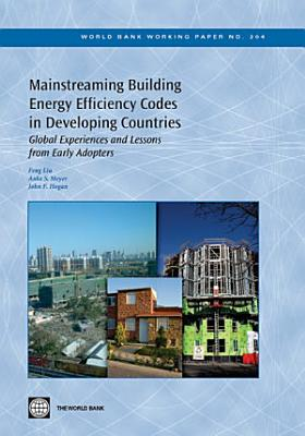 Mainstreaming Building Energy Efficiency Codes in Developing Countries