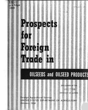 Prospects for Foreign Trade in Oilseeds  Oilseed Products