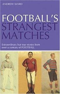 Football s Strangest Matches PDF