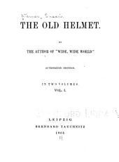 The Old Helmet: Volume 1