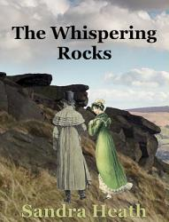 The Whispering Rocks