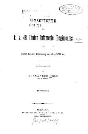 Geschichte des k  k  48  Linien Infanterie Regimentes von seiner zweiten Errichtung im Jahre 1798 an PDF