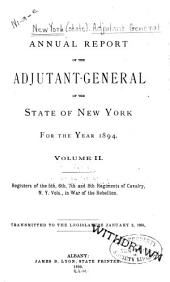 Annual Report of the Adjutant-General of the State of New York: Volume 2