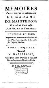 Mémoires pour servir a l'histoire de madame de Maintenon, et à celle du siecle passé: Volume5