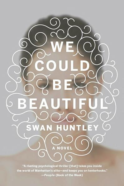Download We Could Be Beautiful Book