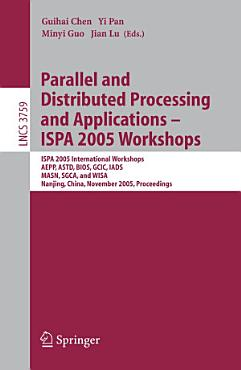 Parallel and Distributed Processing and Applications   ISPA 2005 Workshops PDF
