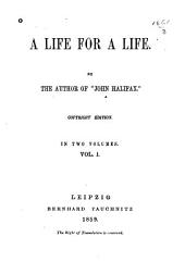 A life for a life: Volume 1