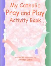 My Catholic Pray and Play