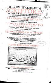 Rerum italicarum scriptores: ab anno aerae christianae quingentesimo ad millesimumquingentesimum