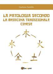 La patologia secondo la medicina tradizionale cinese