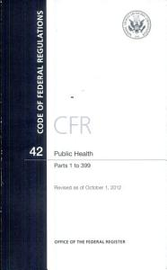 Code of Federal Regulations  Title 42  Public Health  Pt  1 399  Revised As of October 1 2012 PDF