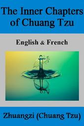The Inner Chapters of CHUANG TZU: English & French