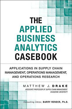 The Applied Business Analytics Casebook PDF