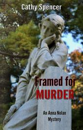 Framed for Murder: An Anna Nolan Mystery