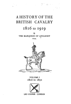 A History of the British Cavalry, 1816 to 1919: 1816 to 1850