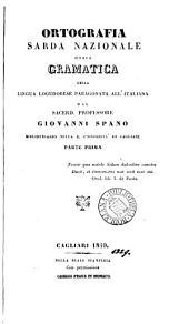 Ortografia sarda nazionale; ossia, Gramatica della lingua logudonese paragonata all'italiana