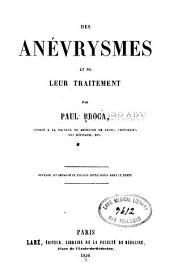 Des anévrysmes et de leur traitement