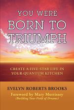 You Were Born to Triumph