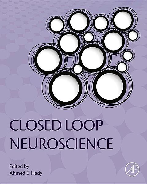 Download Closed Loop Neuroscience Book