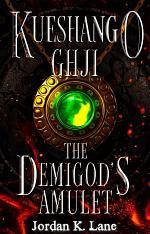 Kueshango Ghji | The Demigod's Amulet