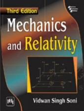 MECHANICS AND RELATIVITY: Edition 3
