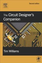 The Circuit Designer's Companion: Edition 2