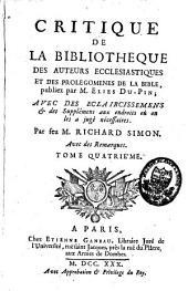 Critique de la Bibliothèque des auteurs ecclésiastiques et des Prolégomènes de la Bible: Volume4