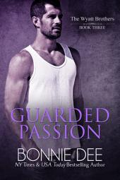 Guarded Passion
