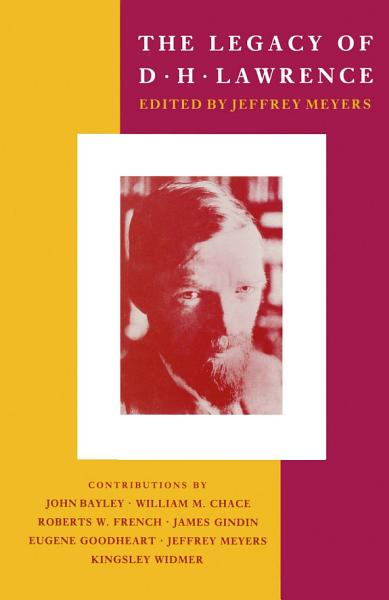 Download The Legacy of D  H  Lawrence Book