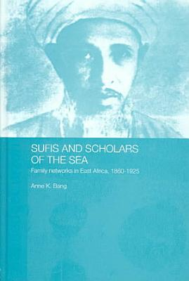Sufis and Scholars of the Sea PDF