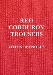 Red Corduroy Trousers Book PDF
