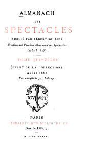 Almanach des spectacles: Volumes15à16