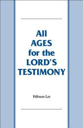 All Ages for the Lord's Testimony