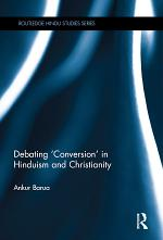 Debating 'Conversion' in Hinduism and Christianity