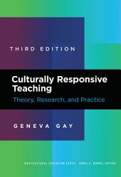 Culturally Responsive Teaching: Theory, Research, and Practice
