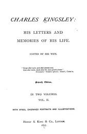 Charles Kingsley: His Letters and Memoires of His Life, Volume 2