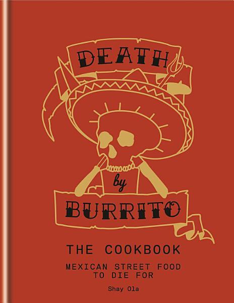 Download Death by Burrito Book
