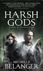 Harsh Gods (Conspiracy of Angels 2)