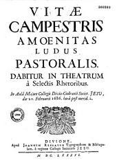 Vitae campestris amoenitas, ludus pastoralis... [Collège Jésuite de Dijon, 20 février 1686]
