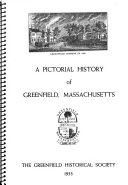 Download A Pictorial History of Greenfield  Massachusetts Book