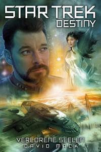 Star Trek   Destiny 3  Verlorene Seelen PDF